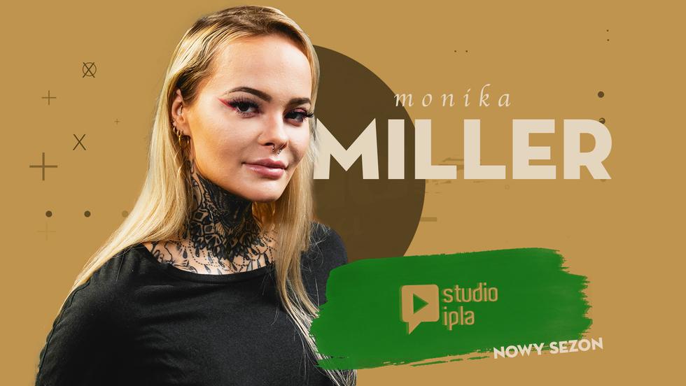 Studio IPLA - Monika Miller